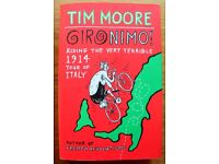 GIRONIMO! - Riding the Very Terrible 1914 Tour of Italy by Tim Moore (Paperback) - Great clean cond