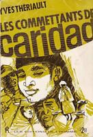 yves theriault   Les Commettants du Caridad (1961)
