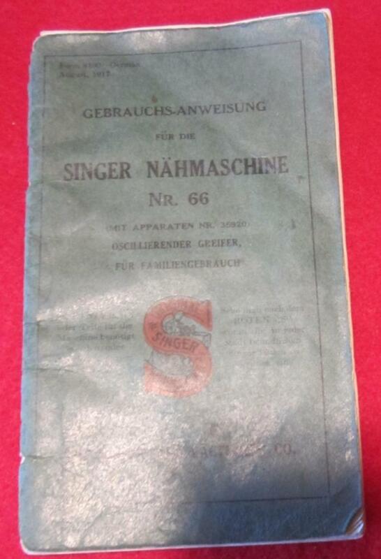 VINTAGE SINGER  SEWING MACHINE  MODEL 66 MANUAL 1917 IN GERMAN