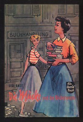 Die Mücke und der Bücherwurm – Lise Gast  altes Jugendbuch Mädchenbuch mit Inhal