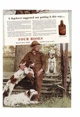 VINTAGE 1936 FOUR ROSES WHISKEY BRITTANY SPANIEL BIRD HUNTING DOG FIELD AD PRINT
