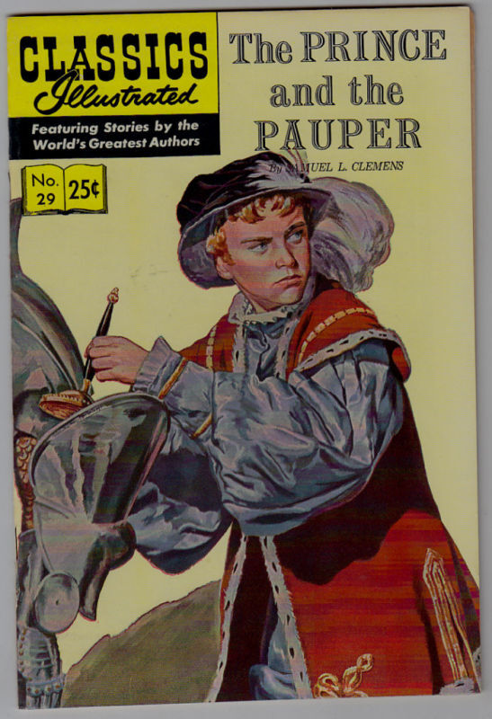 PRINCE AND THE PAUPER # 29 CLASSIC ILLUSTRATED HRN#169