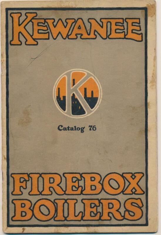 1921 Kewanee Firebox Boiler Catalog