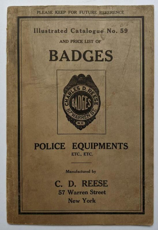 ca. 1930 VINTAGE POLICE BADGE & EQUIPMENT CATALOG by C. D. REESE of NEW YORK NYC