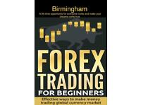 Forex trading for beginners (A life changing opportunity)