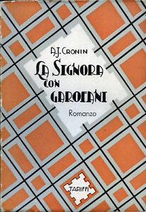 A-J-CRONIN-034-LA-SIGNORA-CON-GAROFANI-034-Romanzo-di-A-J-CRONIN