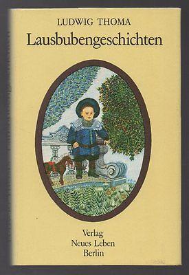 Lausbubengeschichten – Ludwig Thoma & G. Ruth Mossner  DDR Jugendbuch mit Inhalt