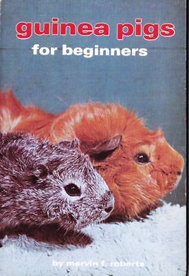 Guinea Pigs for Beginners by Mervin F. Roberts 1972, Paperback Pet Care Book
