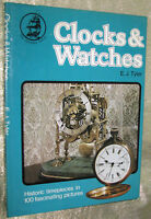 CLOCKS AND WATCHES HISTORIC TIMEPIECES IN 100 PICTURES, 1974