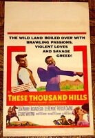 MOVIE POSTER: These Thousand Hills 1958 Don Murray Richard Egan