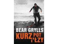 Polish book - Kurz, pot i łzy by Bear Grylls