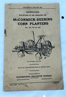 Mccormick - Deering Corn Planters 102-104-106 Instruction Manual