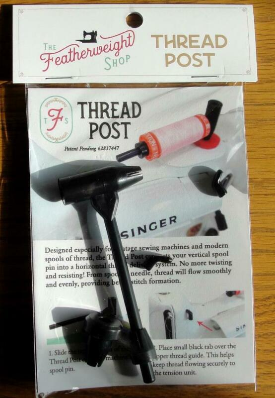 THREAD POST FOR VINTAGE SINGER SEWING MACHINES AND SOME OTHER BRANDS