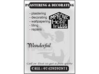 Plastering, decorating, repairs, wallpapering, skirtings, flooring etc