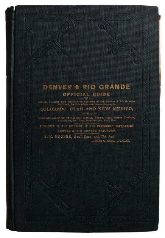 Colorado Guide Directory Utah New Mexico 1887 Denver Rio Grande Railroad Map