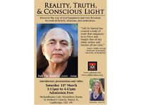 Reality, Truth, and Conscious Light - Introductory presentation and video