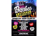 Bad Bitches Amsterdam Weekender 2017