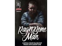 Rag n Bone man tickets Belfast 24th August x2