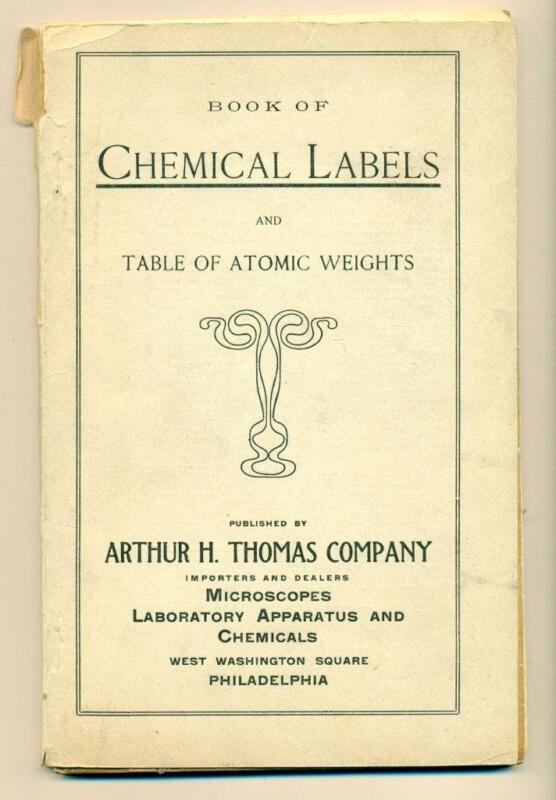 c 1912 CHEMICAL LABELS & TABLE of ATOMIC WEIGHTS, ARTHUR THOMAS Co. PHILADELPHIA