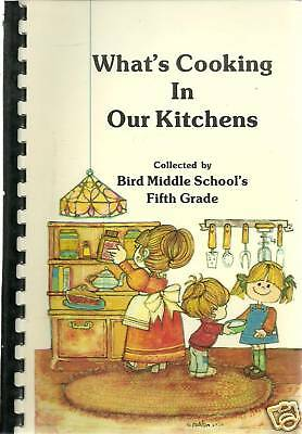 EAST WALPOLE MA 1986 WHAT'S COOKING IN OUR KITCHENS COOK BOOK BIRD MIDDLE SCHOOL
