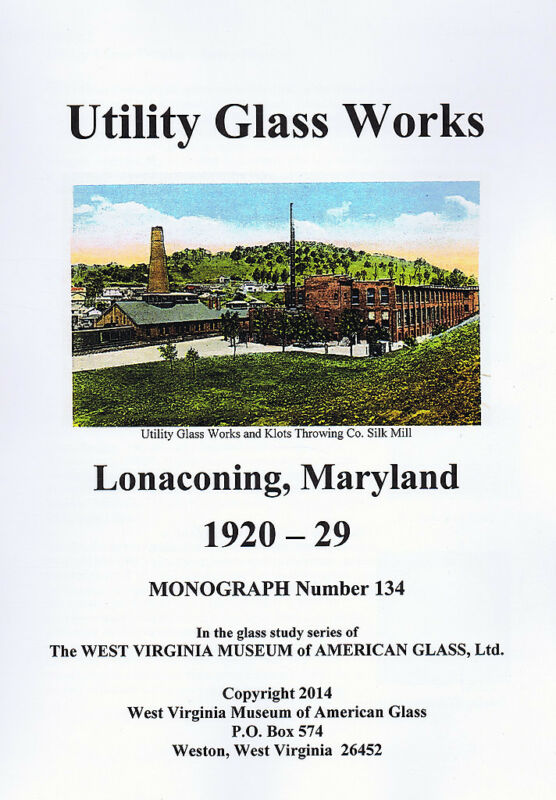 Utility Glass Works Lonaconing Maryland 1920-29 History & products Stemware More