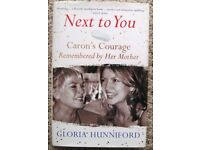 Next to You: Caron's Courage Remembered by Her Mother, Gloria Hunniford