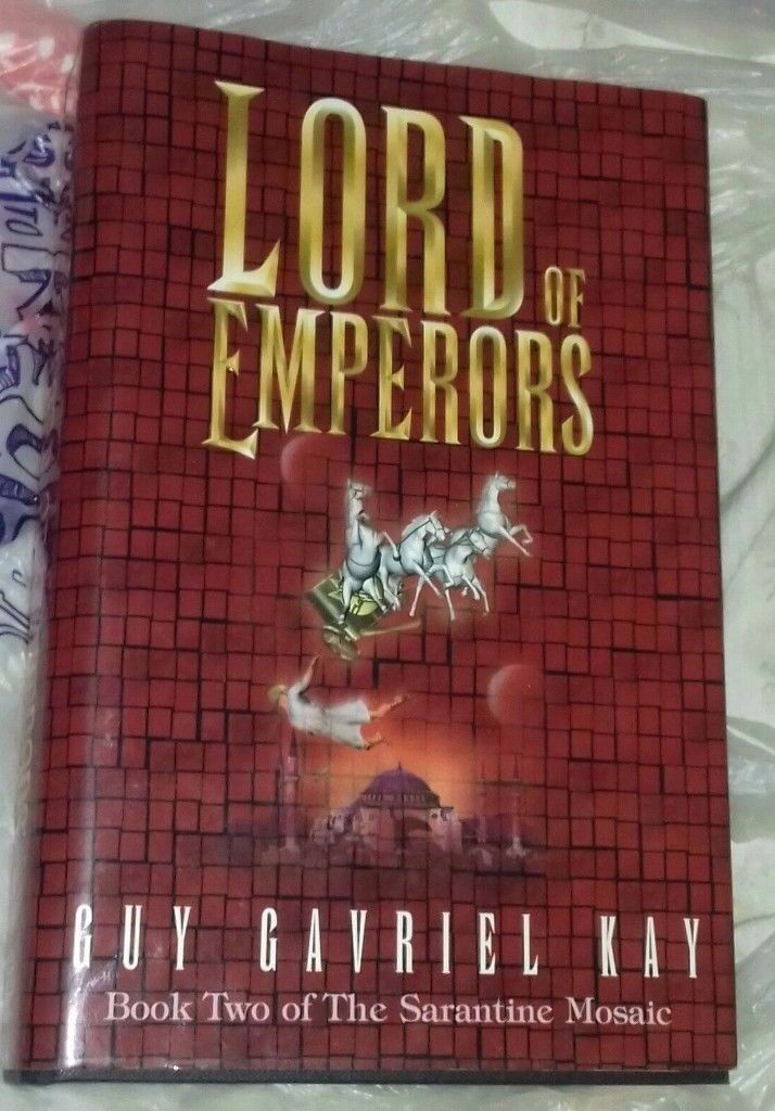 Signed Hardback Book - Lord of Emporers book 2 by Guy Gavriel Kay