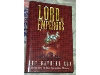 Signed, Hardback Book - Lord of Emperors Book 2 by Guy Gavriel Kay