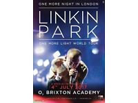 (IN HAND) 2 x LINKIN PARK - O2 BRIXTON ACADEMY (STANDING), TUESDAY 4TH JULY 2017