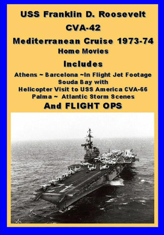USS FRANKLIN D ROOSEVELT CVA-42 73-74 MED CRUISE VIDEO