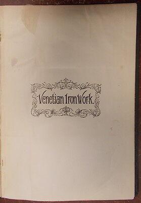 1895 ITALIAN VENETIAN IRON WORK Illustrated  METROPOLITAN HANDY SERIES