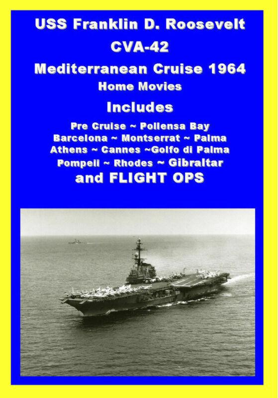 USS FRANKLIN D ROOSEVELT CVA-42 1964 MED CRUISE VIDEO
