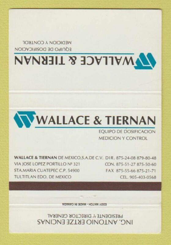 Matchbook Cover - Wallace & Tiernan Mexico Measuring Equipment 40 Strike