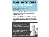 Experienced English Teacher. Cambridge exams all levels.