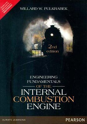 Engineering Fundamentals of the Internal Combustion Engine by Willard W. Pulk...