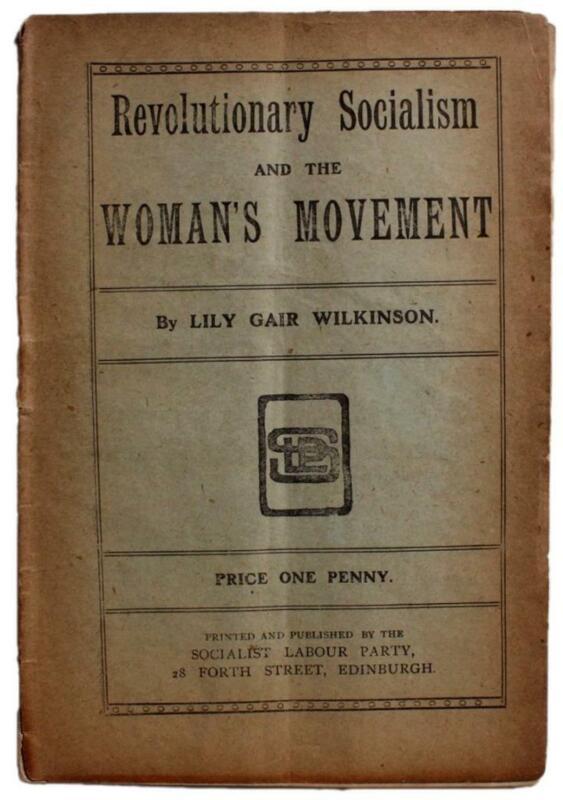 Lily Gair Wilkinson Revolutionary Socialism Woman