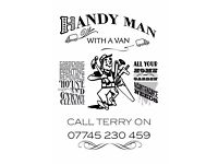 Handyman with a Van. all Home & Garden maintenance + House,Garage and Garden clearance.