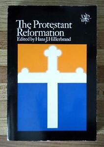 The Protestant Reformation - Ed. by Hans J. Hillerbrand