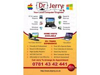 Dr Jerry PhD Your Local Computer Engineer - Home & Business Visits