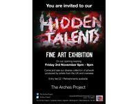 Hidden Talent Fine Art Exhibition at The Arches Project
