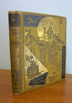 1881 The FLOATING PRINCE & Other Fairy Tales, Stockton](Fairy Tales Prince)
