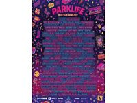 Park Life Festival Ticket 10th June to 11th June 1 x General admission Best line up there's been