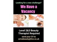 PART TIME Beauty Therapist Required level 2 or 3