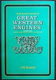 A Pictorial Record of Great Western Engines Vol One: Gooch, Armstrong & Dean Locomotives, JH Russell