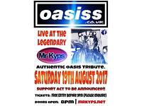 Oasiss (Oasis Tribute) LIVE at Mr Kyps!!!