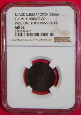 Vulcanite Rubber 23mm West Troy Bridge Pass One Foot Passenger NGC MS 62