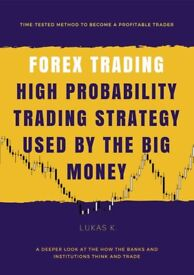 Learn to Trade Forex like a Bank or Institution