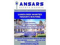 Properties Wanted! Verified Tenants waiting to move in!