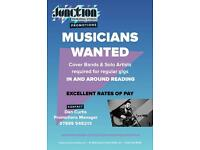 MUSICIANS WANTED Cover Bands and Solo Artists Required in Reading. Excellent Rates of Pay