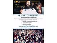 Health & Happiness workshop with Swami Jyothirmayah. 6.30pm Wed 27th July
